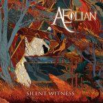 Aeolian – Silent Witness