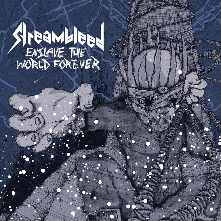 Streambleed-Enslave-The-World-Forever-album-cover
