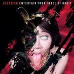 Betzefer – Entertain Your Force Of Habit