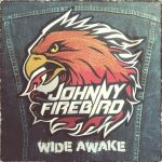 Johnny Firebird – Wide Awake
