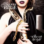 SNAKES IN PARADISE – Step into the light