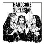 HARDCORE SUPERSTAR – You Can´t Kill My Rock´N´Roll
