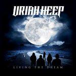 Uriah Heep – Living The Dream