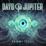Days of Jupiter – Panoptical