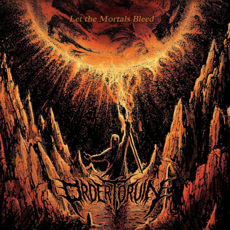 ORDER-TO-RUIN-Let-The-Mortals-Bleed-album-cover