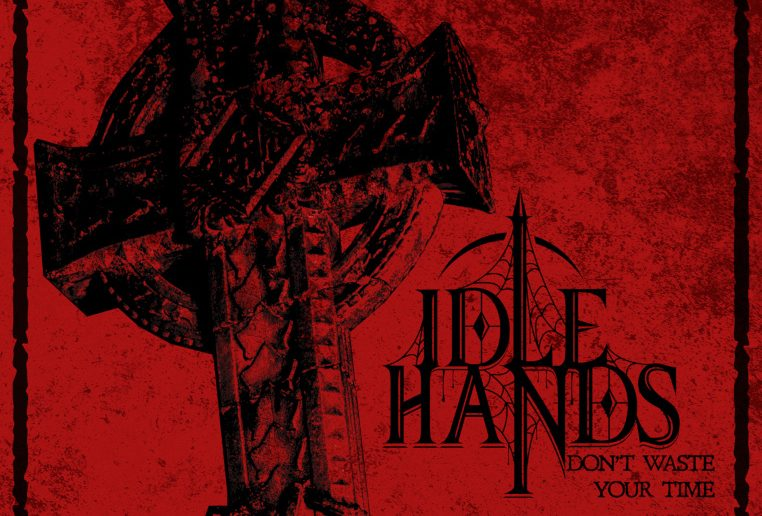 The-Idle-Hands-Dont-Waste-Your-Time-album-cover
