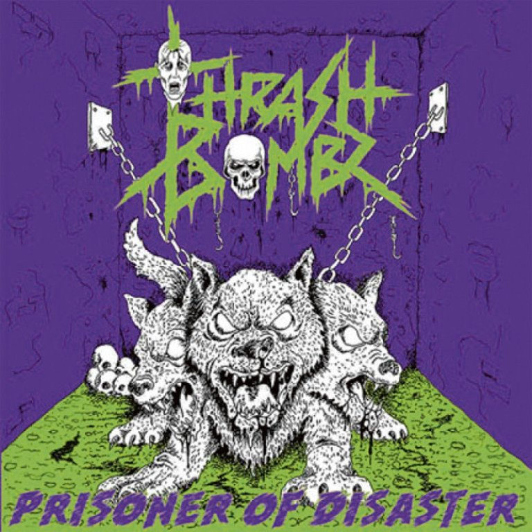 Thrash-Bombz-Prisoner-Of-Disaster-album-cover