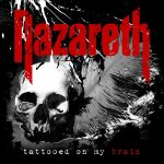 Nazareth – Tattooed On My Brain