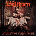 BÖLTHORN – Across the Human Path