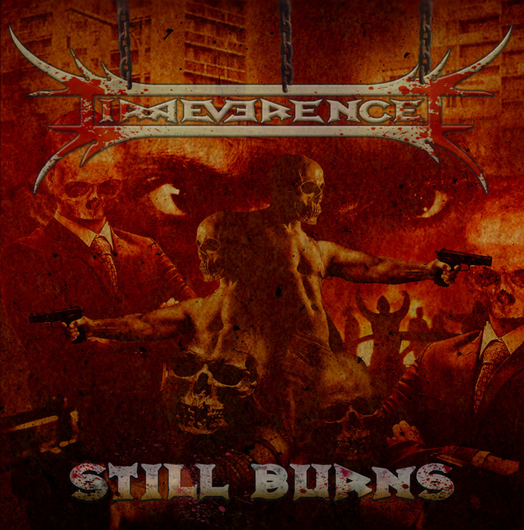 irreverence-still-burns-album-cover