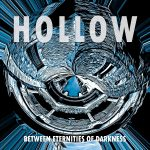 Hollow – Between Eternities Of Darkness