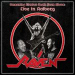 Raven – Screaming Murder Death From Above: Live In Aalborg