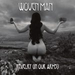 Woven Man – Revelry (In Our Arms)