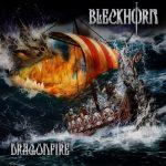 Bleckhorn – Dragonfire