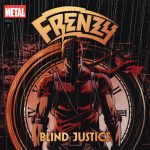 Frenzy – Blind Justice