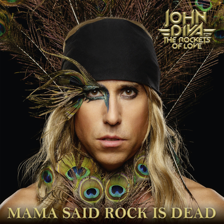 John-Diva-and-The-Rockets-Of-Love-Mama-Said-Rock-Is-Dead-album-cover