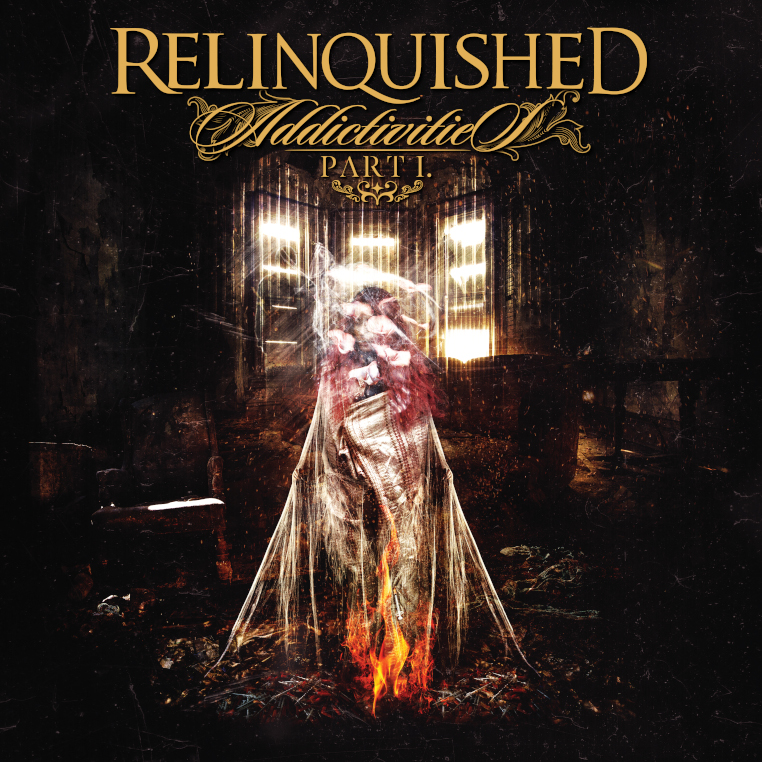 Relinquished-Addictivities-part-I-album-cover
