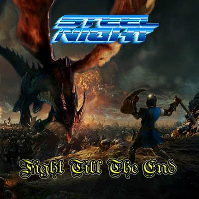 STEEL-NIGHT-Fight-Till-The-End-album-cover