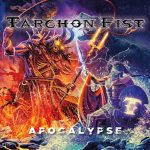 """TARCHON FIST präsentieren das Cover-Artwork zu ihrem neuen Album """"Apocalypse""""!"""