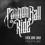 Cannonball Ride – Lock And Load