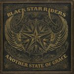 BLACK STAR RIDERS – veröffentlichen neuen Trailer zu ihrer zweiten Single 'Ain't the End Of The World'!