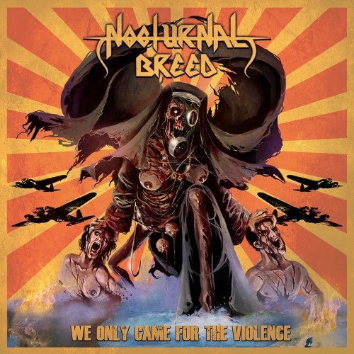 NOCTURNAL-BREED-We-Only-Came-For-The-Violence-cover-artwork