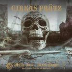 CIRKUS PRÜTZ – White Jazz Black Magic