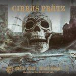 CIRKUS PRÜTZ – White Jazz Black Magic