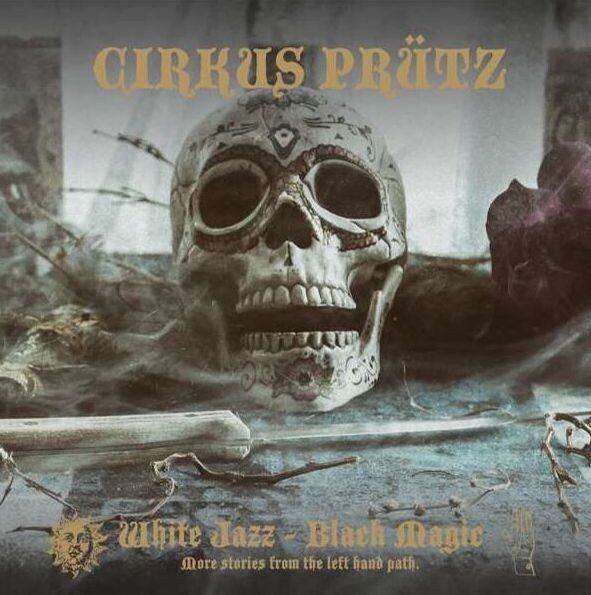 CIRKUS-PRUETZ-White-Jazz-Black-Magic-cover-artwork