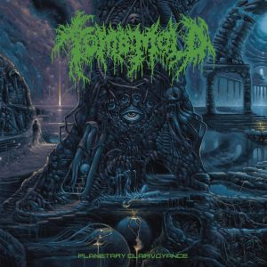 TOMB-MOLD-Planetary-Clairvoyance-LP