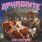Aphrodite – Lust And War