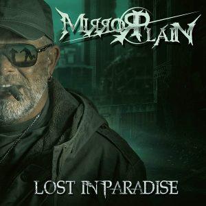 Mirrorplain Lost In Paradise