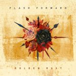 FLASH FORWARD – Golden Rust