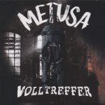 METUSA – Volltreffer