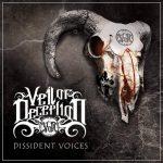 VEIL OF DECEPTION – Dissident Voices