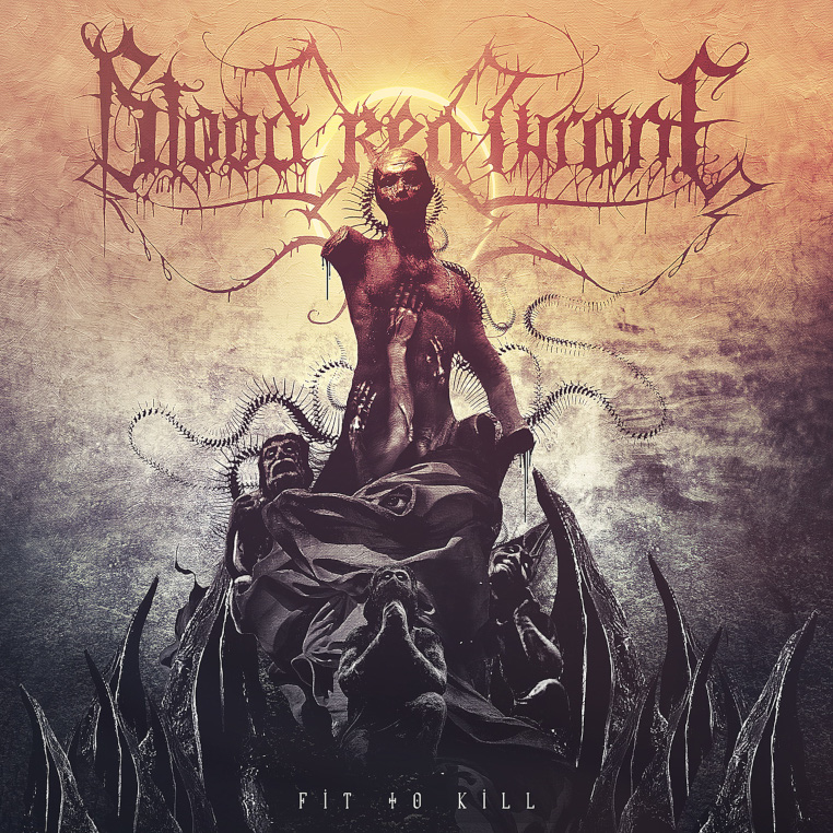 Blood-Red-Throne-Fit-To-Kill-cover-artwork