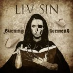 Liv Sin – Burning Sermons