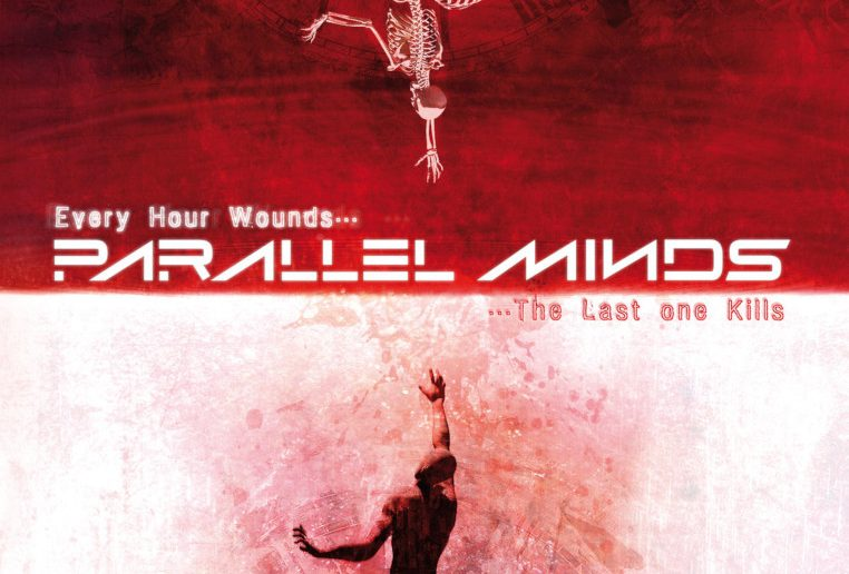 PARALLEL-MINDS-Every-Hour-Wounds​-The-Last-One-Kills-album-cove