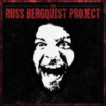 RUSS BERGQUIST – The Russ Bergquist Project