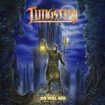 Tungsten – We Will Rise