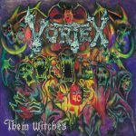 Vortex – Them Witches