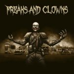 FREAKS AND CLOWNS – FREAKS AND CLOWNS