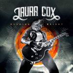 """LAURA COX bringt Video-Clip """"Bad Luck Blues"""" vonneuemAlbum """"Burning Bright"""""""