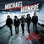 MICHAEL MONROE – One Man Gang