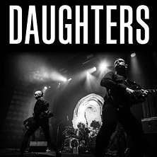 Daughters + Guests - Wien, am 19.10.2019 @ Arena Wien