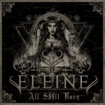 ELEINE – All Shall Burn