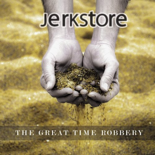 JERKSTORE-The-Great-Time-Robbery-album-cover