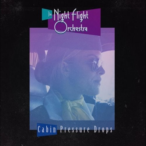 THE-NIGHT-FLIGHT-ORCHESTRA-Cabin-Pressure-Drops-sing-cover
