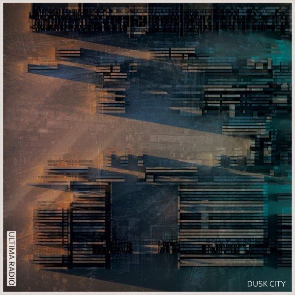 ULTIMA-RADIO-Dusk-City-album-cover