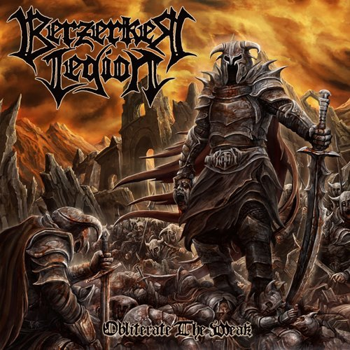 BERZERKER-LEGION-OBLITERATE-THE-WEAK-album-cover